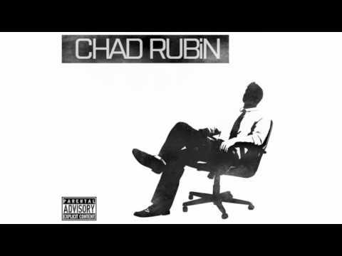 The Good Times - CHAD RUBiN