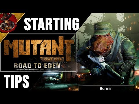 Mutant Year Zero Road To Eden  - Tips and Tricks