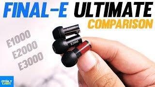 Final Audio ULTIMATE Comparison - E3000 vs E2000 vs E1000! - Final BATTLE!