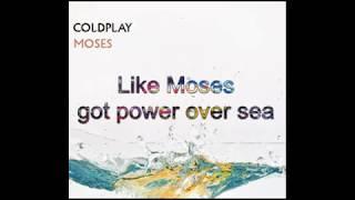 Moses - Coldplay Lyrics