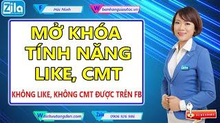 Mở khóa tính năng like comment   Không like không comment được trên Facebook   HẢI NINH