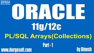 Oracle || PL/SQL Arrays(Collections) Part - 1 by Dinesh