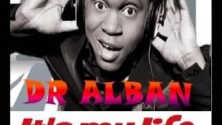 Dr.Alban   It's My Life (JS Vocal Pum Pum Remix)