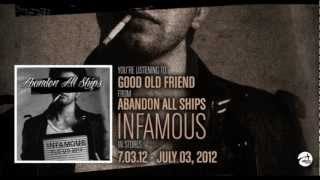 Abandon All Ships - Good Old Friend