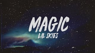 Lil Skies   Magic (Lyrics)