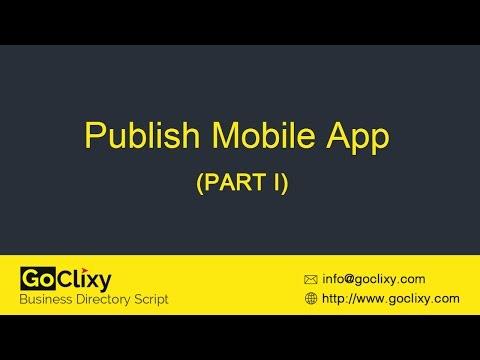 GoClixy - Publish Mobile App (Part I)