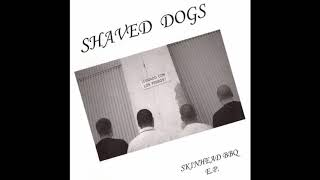 Shaved Dogs – Skinhead BBQ E.P. (Full EP 2007)