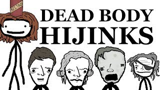 Dead Body Hijinks