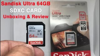 SanDisk Ultra SDXC Card 64GB: Unboxing and Review
