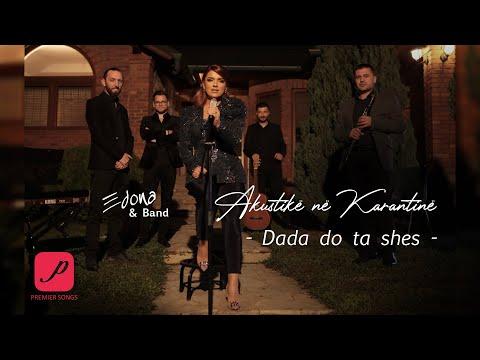 Edona Llalloshi - Dada do ta shes