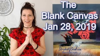 The Blank Canvas Jan 28, 2019
