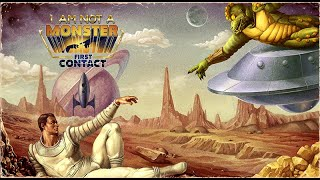 I am not a Monster: First Contact