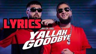 Summer Cem X Gringo   Yallah Goodbye (Lyrics)
