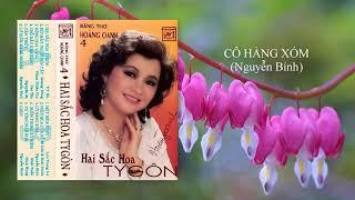 Hoàng Oanh | Cô Hàng Xóm | Nguyễn Bính