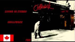 Living In Stereo - Chilliwack