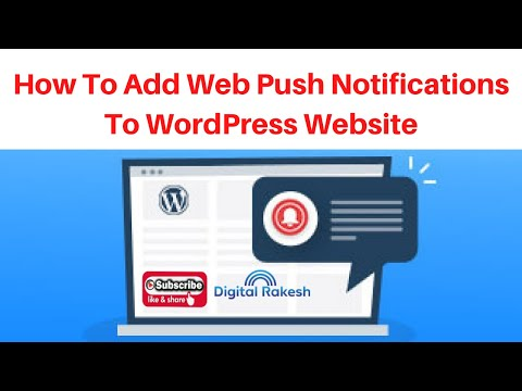 How to Add Web browser Push Notifications to WordPress Website