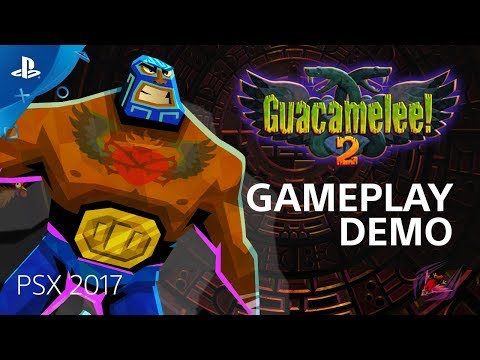 Guacamelee 2 - PSX 2017: Gameplay Demo | PS4 de Guacamelee! 2