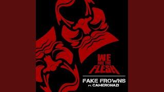 Fake Frowns (feat. Cameronazi)