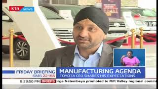 Transform Kenya: Toyota Kenya shares its expectation on the manufacturing sector