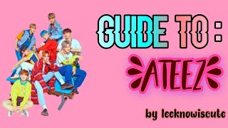 Helpful Guide To ATEEZ (ita)