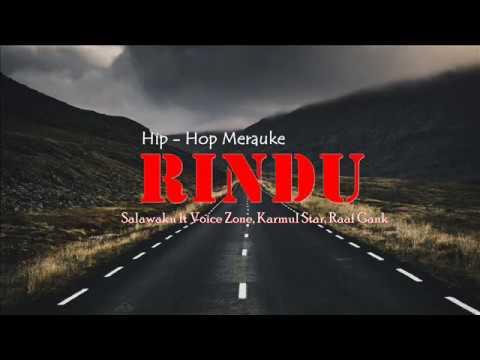 Rindu   lagu hip hop papua paling romantis 2018