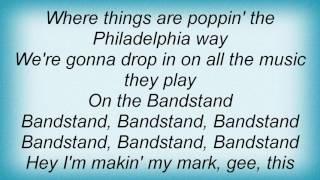 Barry Manilow - Bandstand Boogie Lyrics