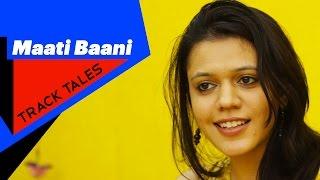 Nirali Kartik | Maati Baani - Balma - Track Tales - songdew