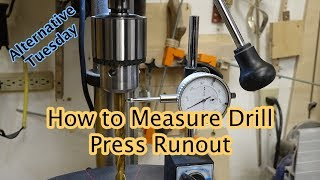 How to Measure Drill Press Runout