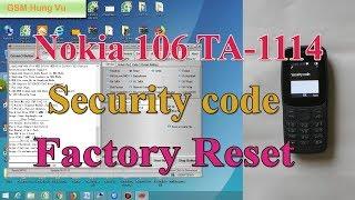 Nokia 106 ( TA-1114 ) 2018 flash,security code,lock Remove