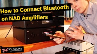 How to Connect Bluetooth on NAD Amplifiers