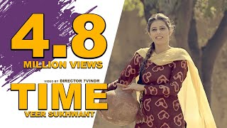 TIME  VEER SUKHWANT  Punjabi  Latest  Song