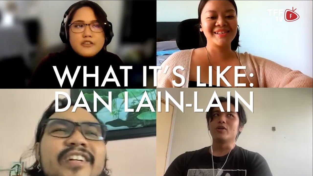 What It's Like: Being Dan Lain-Lain
