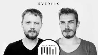 DONT BLINK - EVERMIX Mix Of The Week