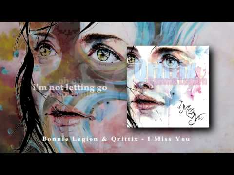 I miss you [Qrittix]