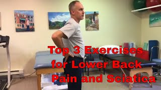 Top 3 exercises for Lower Back Pain and Sciatica