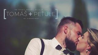 On Toužil Kroužil Bylo To Tak - Tomáš & Peťule Svatební klip 2016 (Videojinak)
