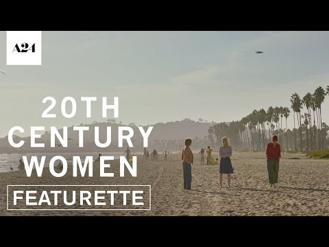 20th Century Women (Featurette 'Santa Barbara')