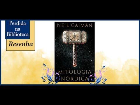 Resenha: Mitologia Nórdica de Neil Gaiman | VEDA 2017