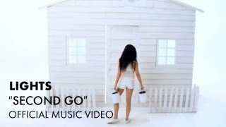 LIGHTS - Second Go [Official Music Video]