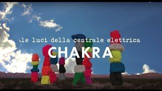 CHAKRA   Vasco Brondi   Le Luci Della Centrale Elettrica   TERRA