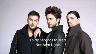 Thirty Seconds to Mars - Northern Lights