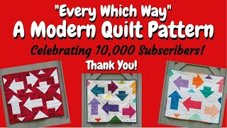 Modern Mini Quilt - Scrap-Busting Thank You Celebrating My 1st 10,000 Subscribers - Free Pattern