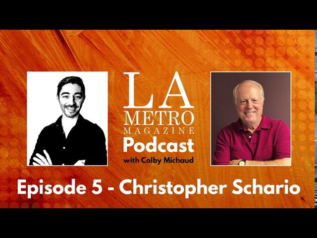 Episode 5 – Christopher Schario