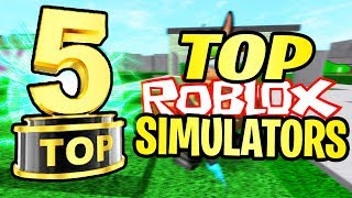 Top 5 Simulators On ROBLOX! (Not on the front page)