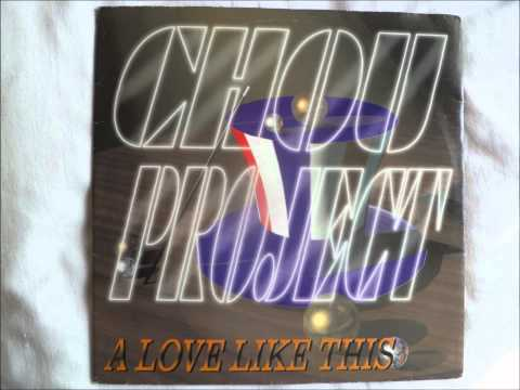 Chou Project - A Love Like This