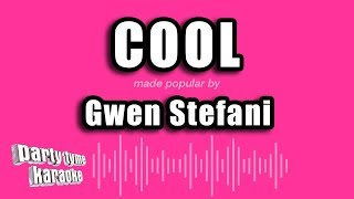 Gwen Stefani   Cool (Karaoke Version)