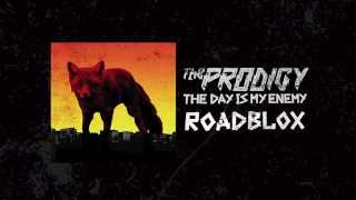 The Prodigy - Roadblox