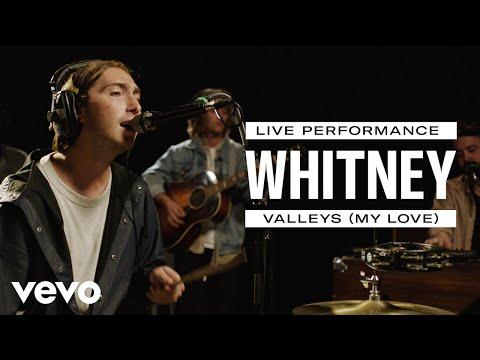 Whitney Valleys My Love Live Performance Vevo