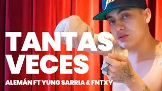 Alemán Ft Yung Sarria & Fntxy    Tantas Veces (Prod. Taxi Dee) [Video Oficial]