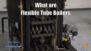 What are Flexible Tube Boiler (Parker Boiler Overview)